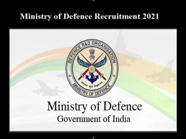 Ministry of Defence Recruitment 2021: Apply Offline for MTS, LDC, Stenographer Grade-II and Other Posts