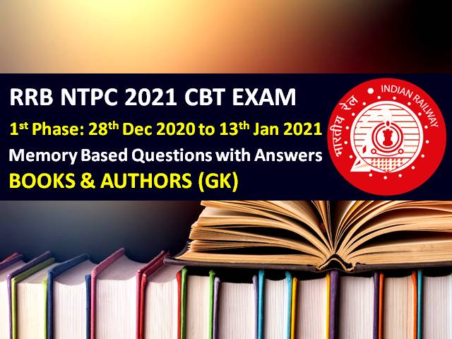 RRB NTPC 2021 Exam Memory Based Books & Authors GK Questions with Answers (Phase-1): Check General Knowledge Questions asked in RRB NTPC 2020-21 CBT