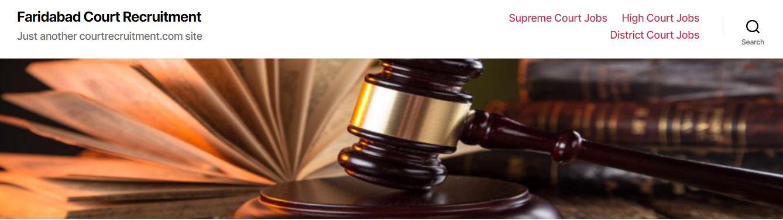 Faridabad Haryana Court Recruitment 2021