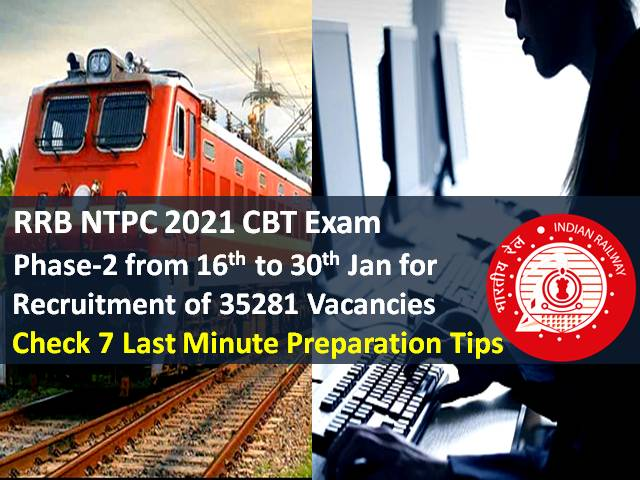 RRB NTPC 2021 Recruitment Exam for 35281 Vacancies Phase-2 from 16th Jan: Check 7 Last Minute Tips to crack RRB NTPC 2020-21 CBT