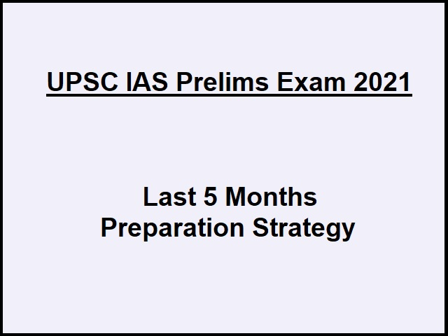 UPSC IAS Prelims 2021: 5 Months Preparation Strategy To Qualify Exam