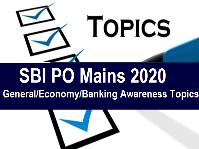 SBI PO Important General/Economy/Banking Awareness Topics