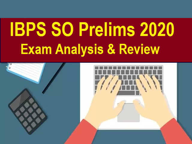 IBPS SO Prelims Exam Analysis 2020