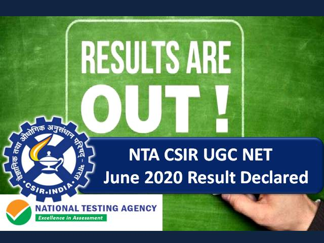 NTA CSIR UGC NET Result 2020 Out @csirnet.nta.nic.in: Get Direct Link to Check CSIR NET Score, Cutoff Marks, Final Answer Key