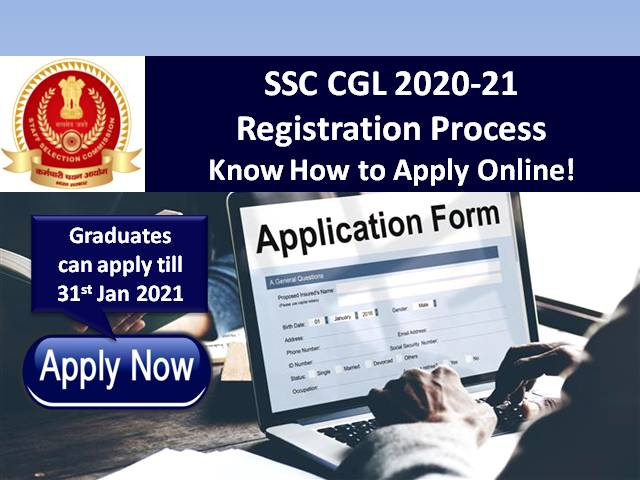 SSC CGL 2021 Online Registration Process ends on 31st Jan: Know How to Apply Online @ssc.nic.in for SSC Combined Graduate Level (CGL) 2021 Exam