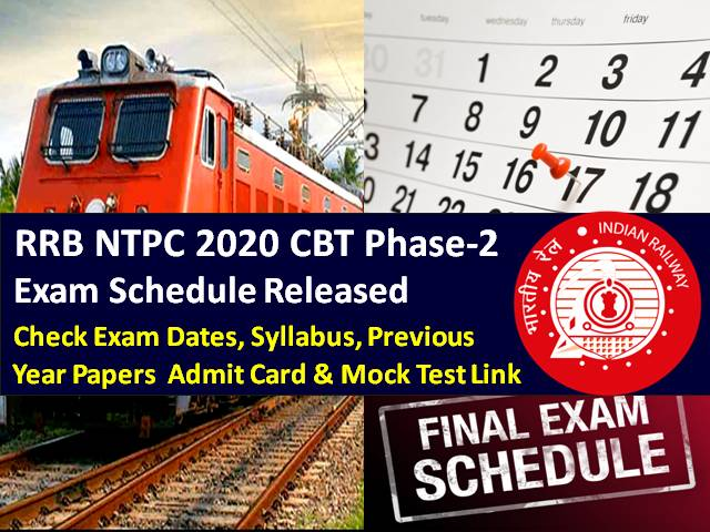RRB NTPC Exam Schedule 2021 Released (CBT Phase-2 for 27 Lakh Candidates): Check Exam Dates/City/Shift Timings/Admit Card & Mock Test Links, Syllabus, Previous Year Papers (PDF Download)