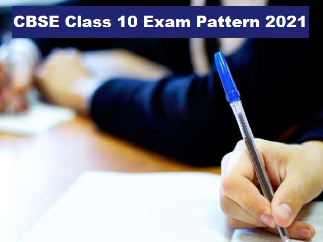 CBSE Class 10 Board test  Pattern 2021