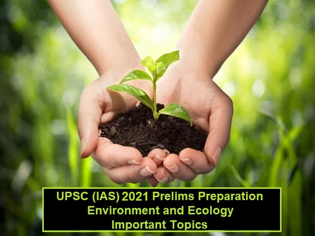 Important Topics from Environment & Ecology