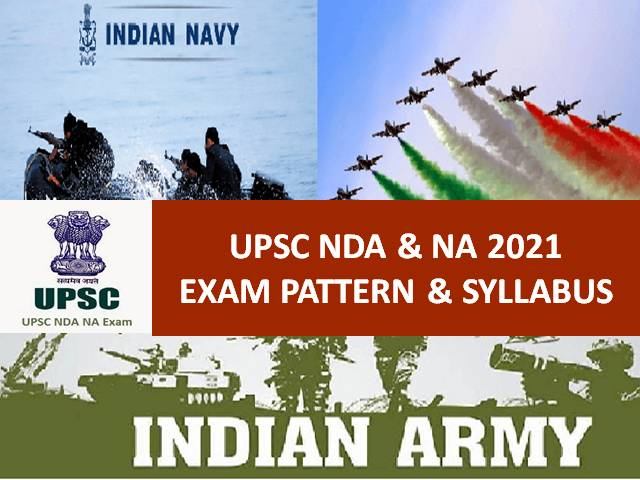 UPSC NDA (2) 2021 Exam Pattern & Syllabus: Check Written Test (900 Marks) & SSB Interview (900 Marks) Details for Selection in National Defence Academy