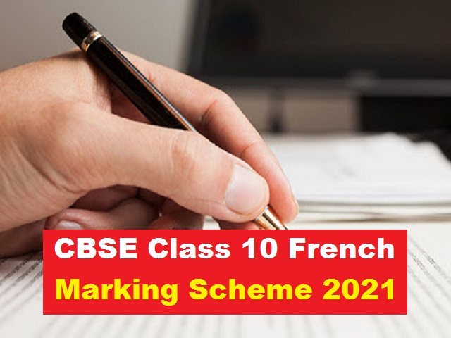 CBSE Class 10 French Marking Scheme for Sample Paper 2021