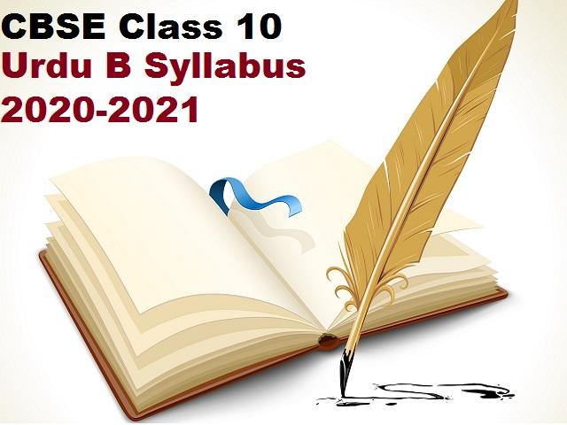 CBSE Class 10 Urdu B Syllabus 2020-2021 (Revised)