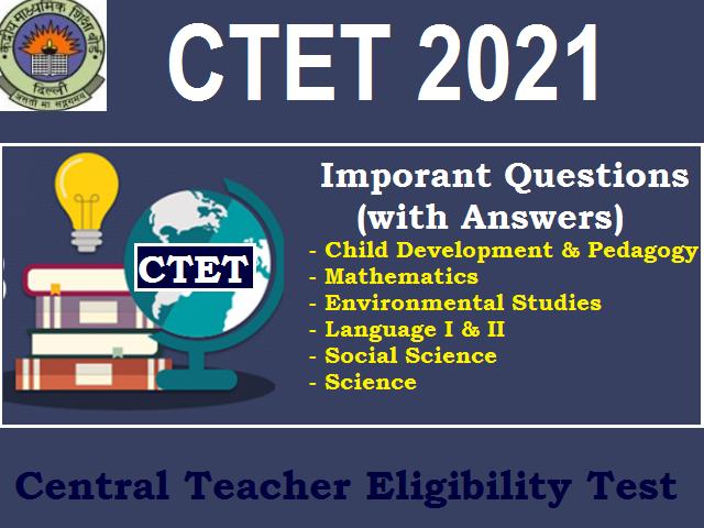 CTET 2021: Important Questions