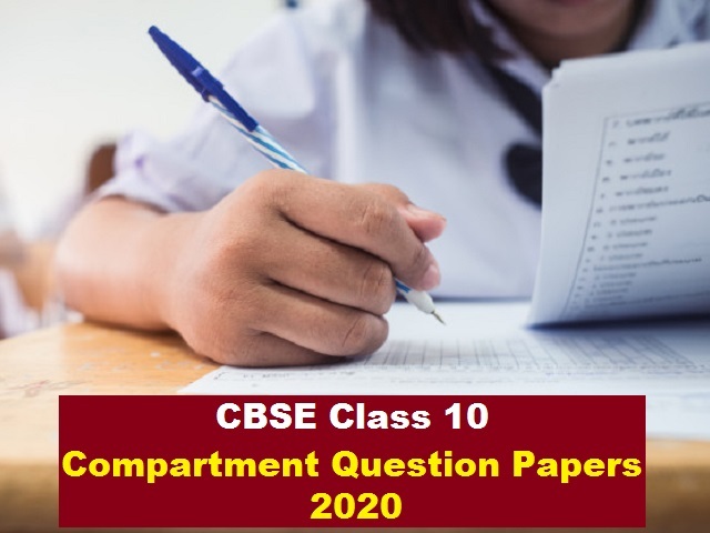 CBSE Class 10 Compartment Question Papers 2020