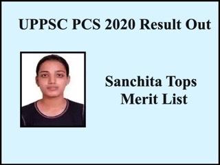 UPPSC PCS 2020 Final Result Out: Delhi Girl Sanchita Bags Rank 1, Check Top 10 List