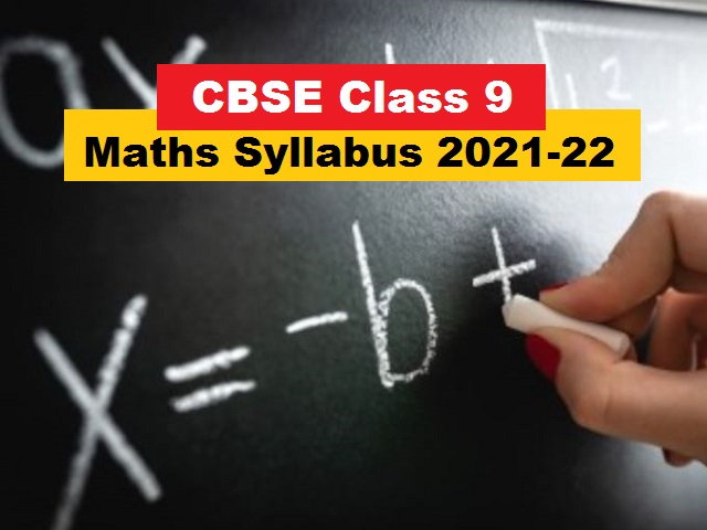 CBSE Class 9 Maths Syllabus for Academic Session 2021-2022