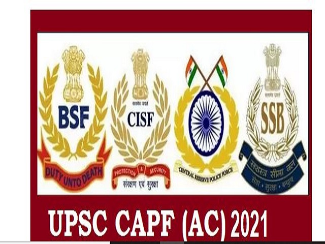 UPSC CAPF 2021