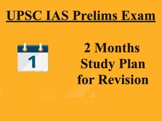 UPSC IAS Prelims 2021: Last Two Months Study Plan for Revision Before Exam