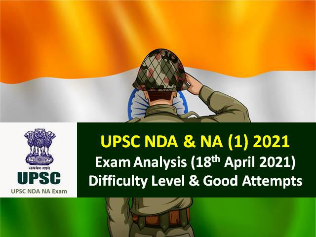 UPSC NDA 1 2021 Exam Analysis & Review (18th April): Check Exam Centre Arrangements, Difficulty Level & Good Attempts