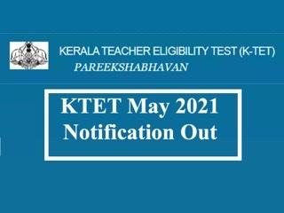 KTET May 2021 Notification Out: Registration Begins from April 28