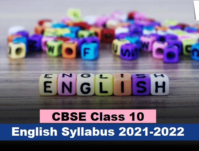 CBSE Class 10 English (Language and Literature) Syllabus 2021-22