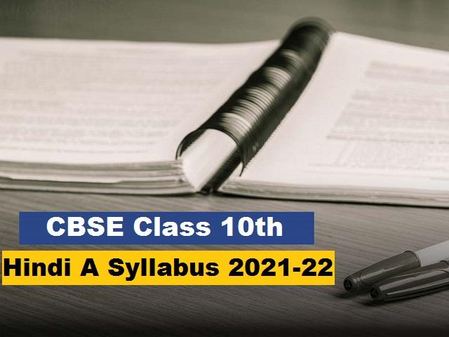 CBSE Class 10 Hindi (Course A) Syllabus 2021-2022
