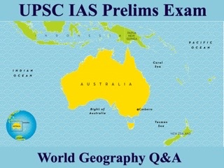 UPSC IAS Prelims Important Questions on World Geography Australia