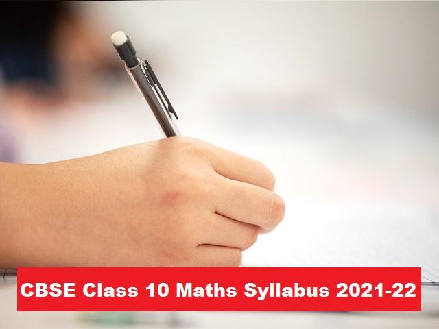 CBSE Class 10 Maths Syllabus 2021-2022