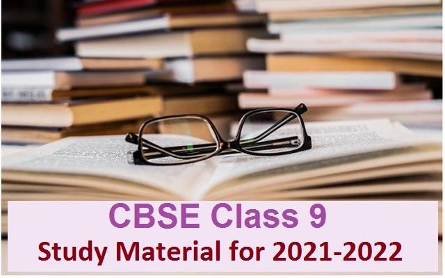 CBSE Class 9 Study Material