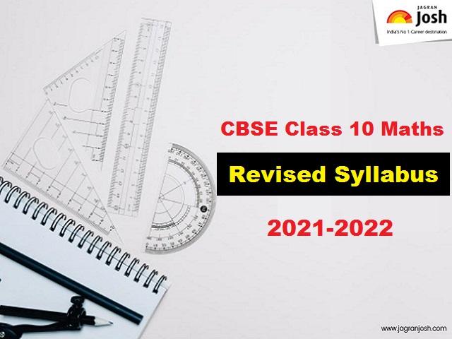 CBSE Class 10 Maths Syllabus 2021 2022 for Term 1 and Term 2