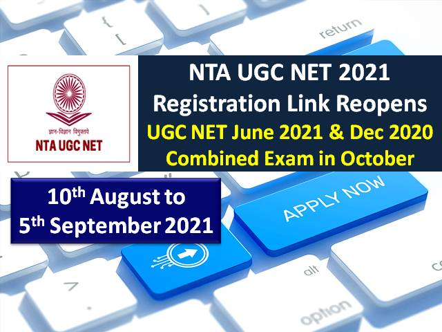 NTA UGC NET 2021 Registration Ends Today (5th Sep 11:50 pm) @ugcnet.nta.nic.in: Get Direct Link to Apply Online, June 2021 & Dec 2020 Combined Exam in October