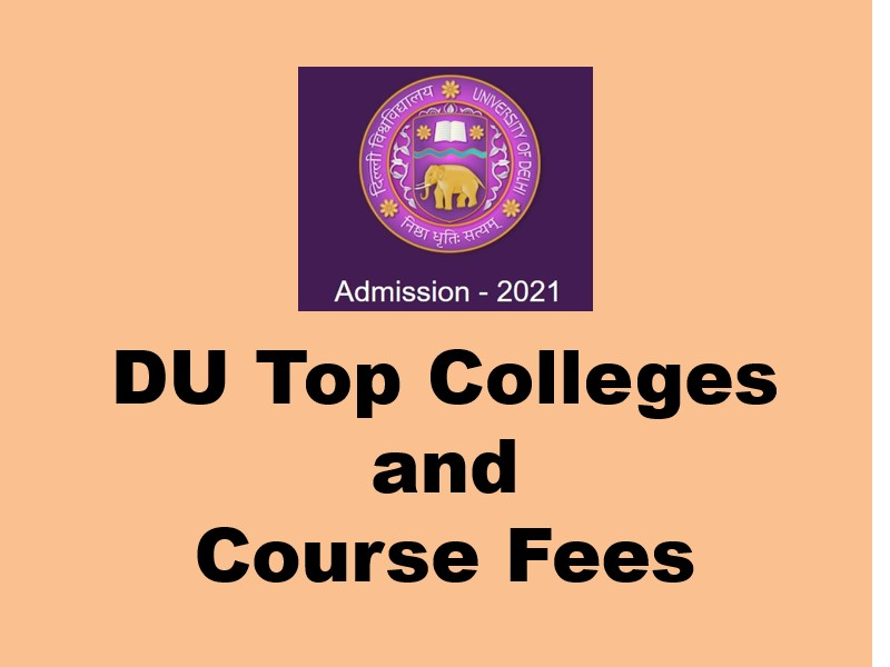 DU College and Course fees 2021