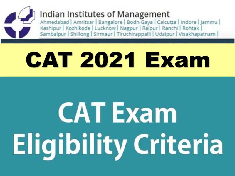 CAT 2021: Eligibility Criteria