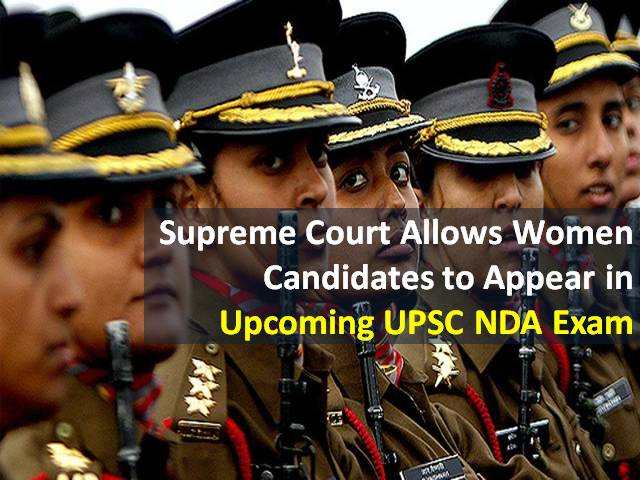 UPSC NDA Exam 2021 for Female Candidates: Supreme Court Allows Women to Appear in upcoming National Defence Academy Exam