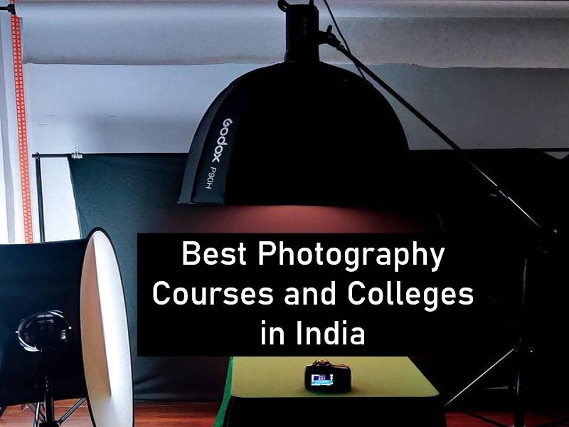 Best Photography Courses and Colleges in India
