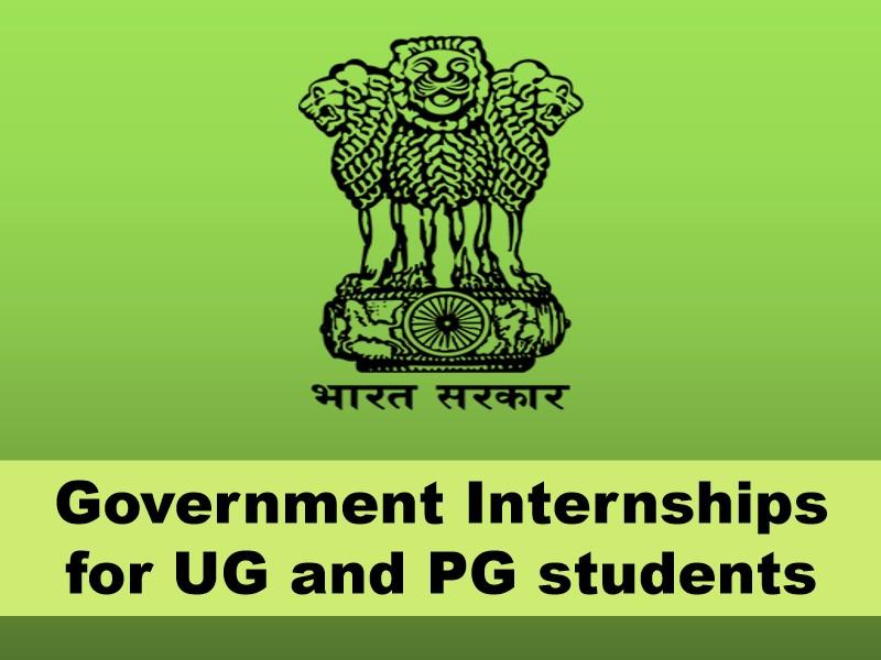 Government Internships for UG, PG students