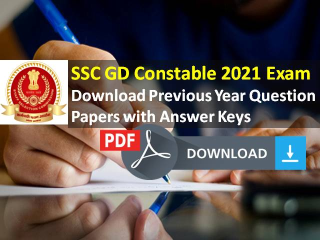 SSC GD Constable 2021 Exam Previous Year Question Papers (PDF Download): Get Subject-wise Model & Sample Papers with Answer Keys for Free Here!
