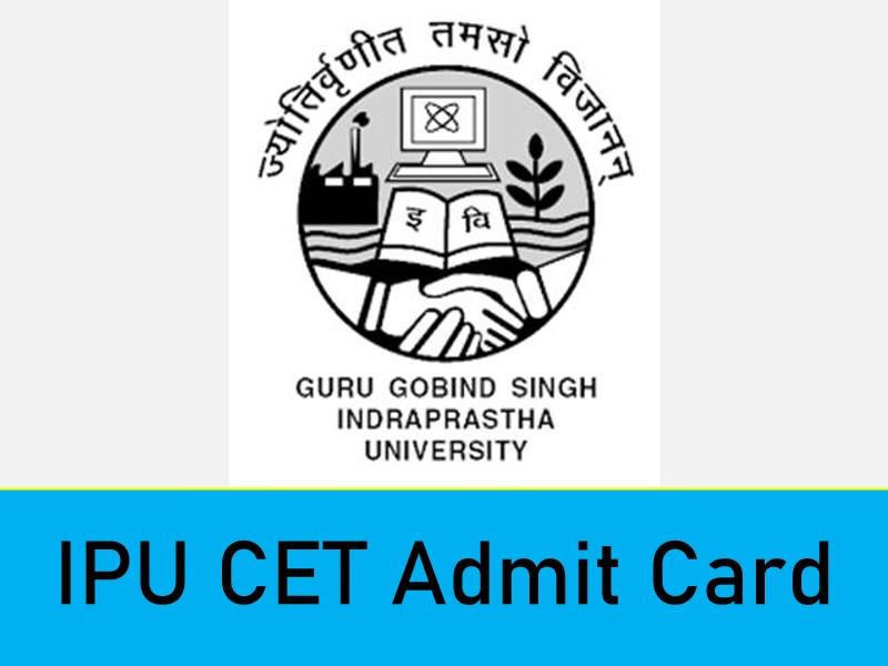 IPU CET 2021 ADMIT CARD