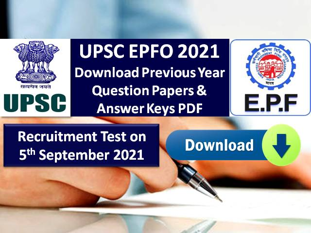 UPSC EPFO 2021 Exam Previous Year Papers (Download PDF): Get Question Papers with Answer Keys for Enforcement & Accounts Officer Posts Recruitment Test