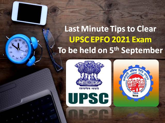 UPSC EPFO 2021 Exam on 5th Sep for 421 EO/AO Vacancies: Check Last Minute Tips to Clear Recruitment Test for Enforcement & Accounts Officer Posts