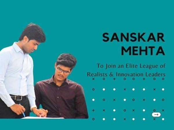 #ItsPossible: Sanskar Mehta from Bihar wins Scholarship worth Rs 1.34 Crore to join an Elite League of Realists & Innovation Leaders