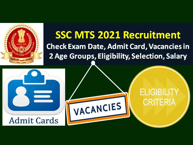 SSC MTS 2021 Exam from 5th to 20th October: Check Application Status, Admit Card Link, Vacancies in 2 Age Groups, Syllabus, Eligibility, Salary & Other Notifications