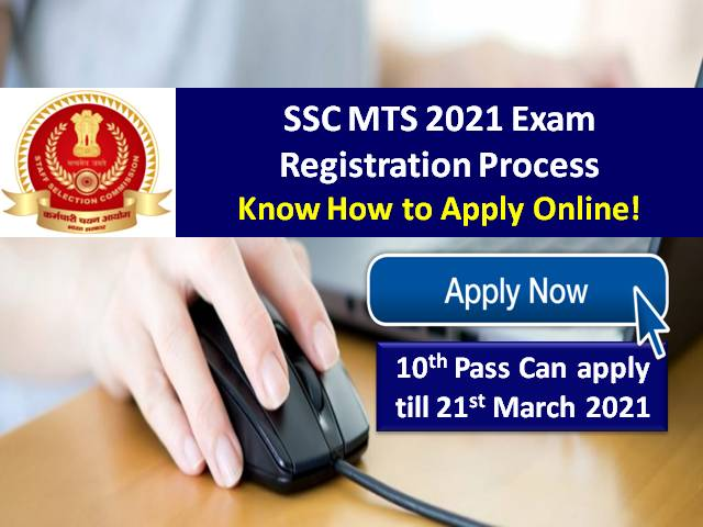 SSC MTS 2021 Recruitment Exam Registration Ends on 21st March @ssc.nic.in: Know How to Apply Online! 10th Pass can apply for Multi Tasking Staff Posts