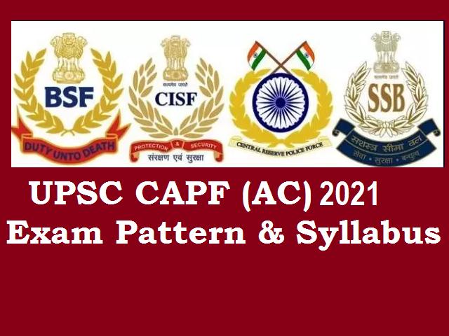 UPSC CAPF Syllabus & Exam Pattern