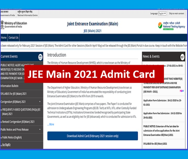 JEE Main 2021 Admit Card Download Link: Exam Date - 23, 24, 25 & 26 February 2021