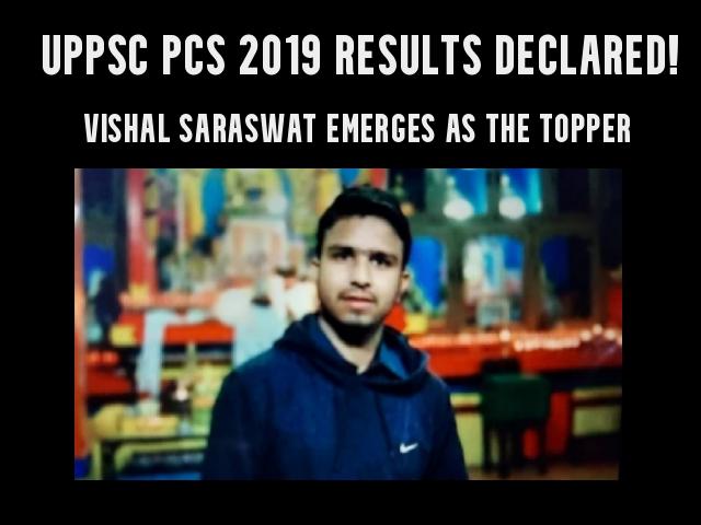 Mathura's Vishal Saraswat Tops the UPPSC PCS 2019 Results