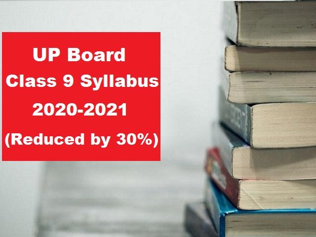 UP Board Class 9 (English Medium) Revised Syllabus for Board Exam 2021