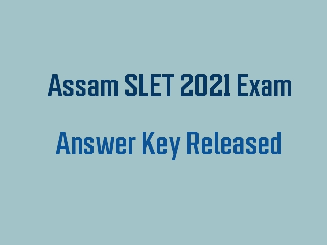 Assam SLET 2021 Answer Key Released Download PDF