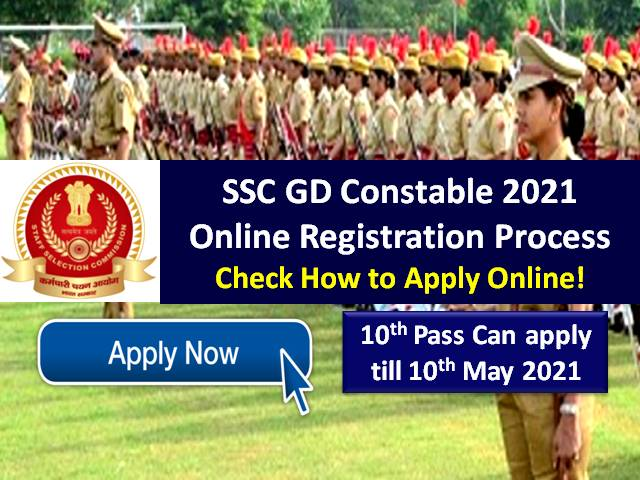 SSC GD Constable 2021 Registration to Begin Soon @ssc.nic.in: 10th Pass can apply, Check How to Apply Online!