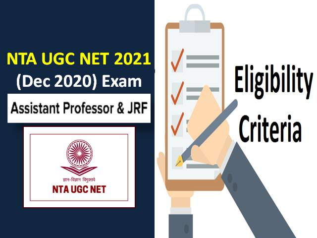UGC NET Eligibility Criteria 2021 for Assistant Professor & JRF: Check Age Limit & Educational Qualification