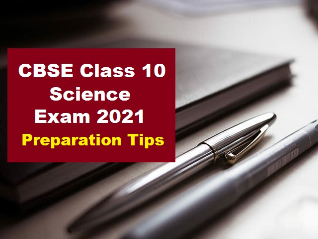 CBSE Class 10 Science Study Plan Before the Board Exam 2021
